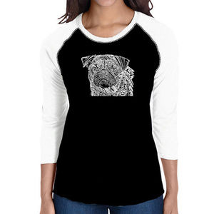 Women's Raglan Baseball Word Art T-shirt  PUG FACE